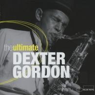 Dexter Gordon (Декстер Гордон): The Ultimate