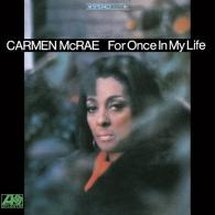 Carmen Mcrae (Кармен Макрей): For Once In My Life