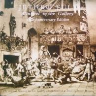 Jethro Tull (ДжетроТалл): Minstrel In The Gallery (40Th Anniversary)