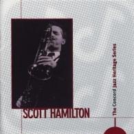 Scott Hamilton: The Concord Jazz Heritage Series
