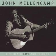 John Mellencamp (Джон Мелленкамп): Life, Death, Live And Freedom