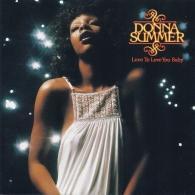 Donna Summer (Донна Саммер): Love To Love You Baby