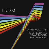 Dave Holland (Дэйв Холланд): Prism