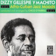 Dizzy Gillespie (Диззи Гиллеспи): Afro-Cuban Jazz Moods