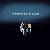 The Doors (Зе Дорс): The Soft Parade (50Th Anniversary)