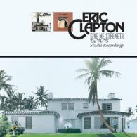Eric Clapton (Эрик Клэптон): Give Me Strenght: The 1974/1975 Studio Recordings