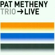 Pat Metheny (Пэт Метени): Trio -> Live