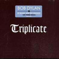 Bob Dylan (Боб Дилан): Triplicate