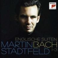 Martin Stadtfeld (Мартин Штадтфельд): Englische Suiten 1-3