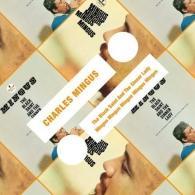 Charles Mingus (Чарльз Мингус): The Black Saint And The Sinner Lady/Mingus Mingus