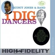 Quincy Jones (Куинси Джонс): I Dig Dancers