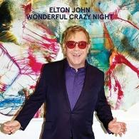 Elton John (Элтон Джон): Wonderful Crazy Night