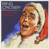 Bing Crosby (Бинг Кросби): Christmas Classics