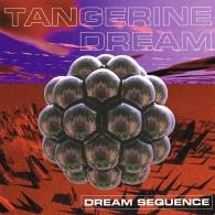 Tangerine Dream (Тангерине Дрим): Dream Sequence