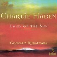 Charlie Haden (Чарли Хейден): Land Of The Sun