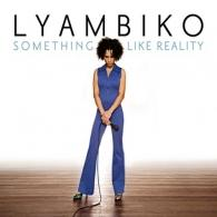 Lyambiko: Something Like Reality