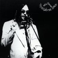 Neil Young (Нил Янг): Tonight's The Night