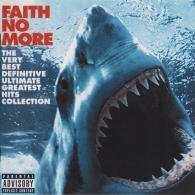 Faith No More (Фейт Но Море): The Very Best Definitive Ultimate Greatest Hits Collection