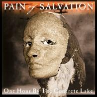 Pain Of Salvation (Паин Оф Салватион): One Hour By The Concrete Lake