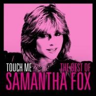 Samantha Fox (Саманта Фокс): Touch Me - The Best Of Samantha Fox