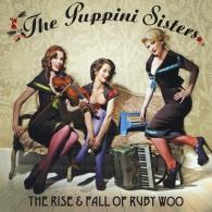 The Puppini Sisters (Зе Пкппини Систерс): The Rise And Fall Of Ruby Woo