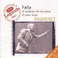 Ernest Ansermet (Эрнест Ансерме): Falla: El Sombrero De Tres Picos; La Vida Breve