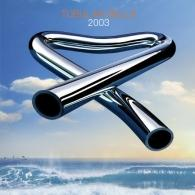 Mike Oldfield (Майк Олдфилд): Tubular Bells 2003