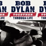 Bob Dylan (Боб Дилан): Together Through Life