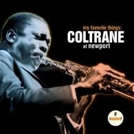 John Coltrane (Джон Колтрейн): My Favorite Things: Coltrane At Newport