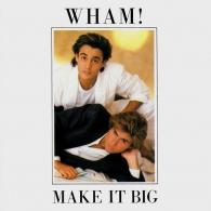 Wham! (Уэм!): Make It Big