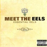 Eels (ЕЕЛС): Meet The Eels: Essential 1996-2006 Vol. 1