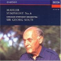 Sir Georg Solti (Георг Шолти): Mahler: Symphony No.6