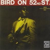 Charlie Parker (Чарли Паркер): Bird On 52nd Street