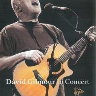 David Gilmour (Дэвид Гилмор): David Gilmor In Concert