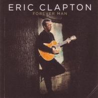 Eric Clapton (Эрик Клэптон): Forever Man - Best Of