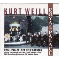 Andrew Davis (Эндрю Дэвис): Weill: Royal Palace.Neue Orpheus