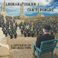 Leonard Cohen (Леонард Коэн): Can'T Forget: A Souvenir Of The Grand Tour