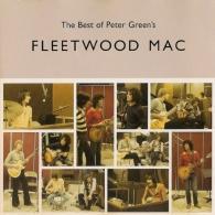 Fleetwood Mac (Флитвуд Мак): The Best Of Peter Green'S Fleetwood Mac