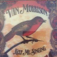Van Morrison (Ван Моррисон): Keep Me Singing
