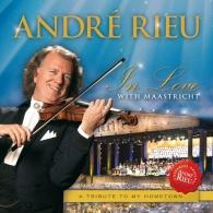 Andre Rieu ( Андре Рьё): In Love With Maastricht