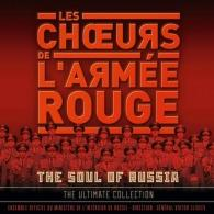 Les Choeurs L'Armee Rouge: The Soul Of Russia