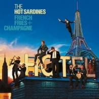 The Hot Sardines: French Fries & Champagne