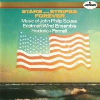 Frederick Fennell (Фредерик Феннелл): Sousa: Stars And Stripes Forever