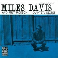 Miles Davis (Майлз Дэвис): Miles Davis And Milt Jackson Quintet/Sextet