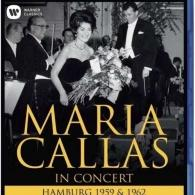 Maria Callas (Мария Каллас): Maria Callas In Concert - Hamburg 1959 & 1962