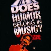 Frank Zappa (Фрэнк Заппа): Does Humor Belong In Music?