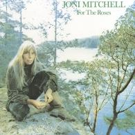 Joni Mitchell (Джони Митчелл): For The Roses