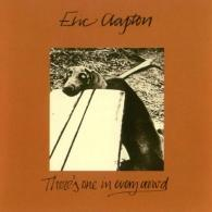 Eric Clapton (Эрик Клэптон): There's One In Every Crowd