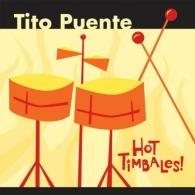 Tito Puente (Тито Пуэнте): Hot Timbales!