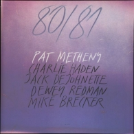 Pat Metheny (Пэт Метени): 80/81